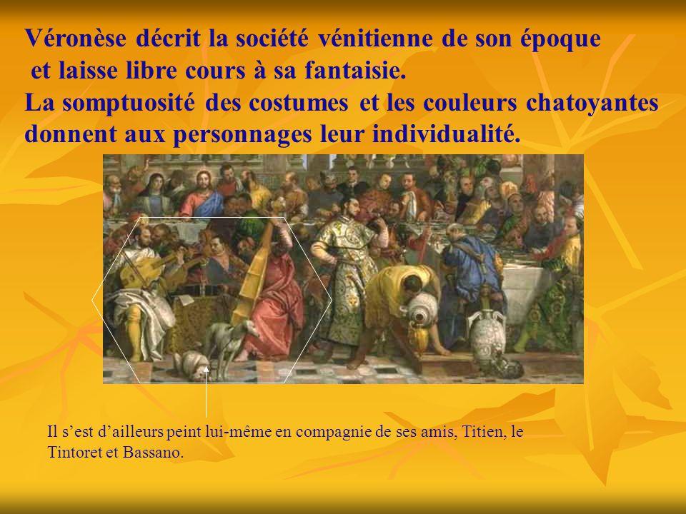 Véronèse décrit la société vénitienne de son époque