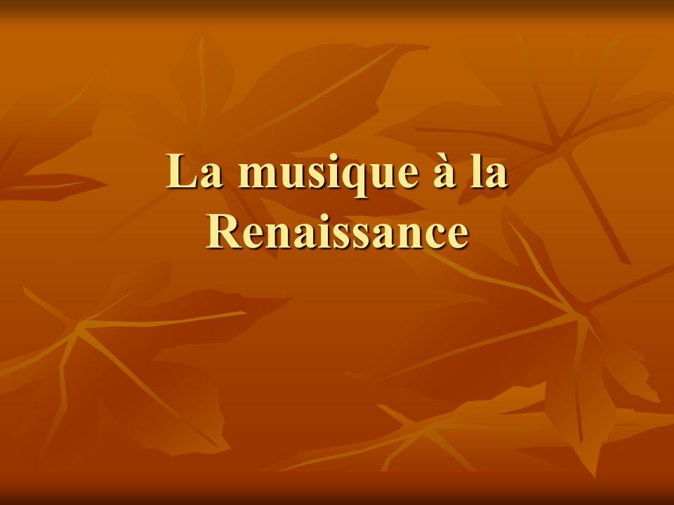 La musique à la Renaissance