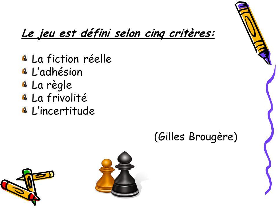 Le jeu est défini selon cinq critères: