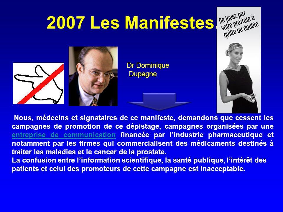 2007 Les Manifestes…. Dr Dominique Dupagne