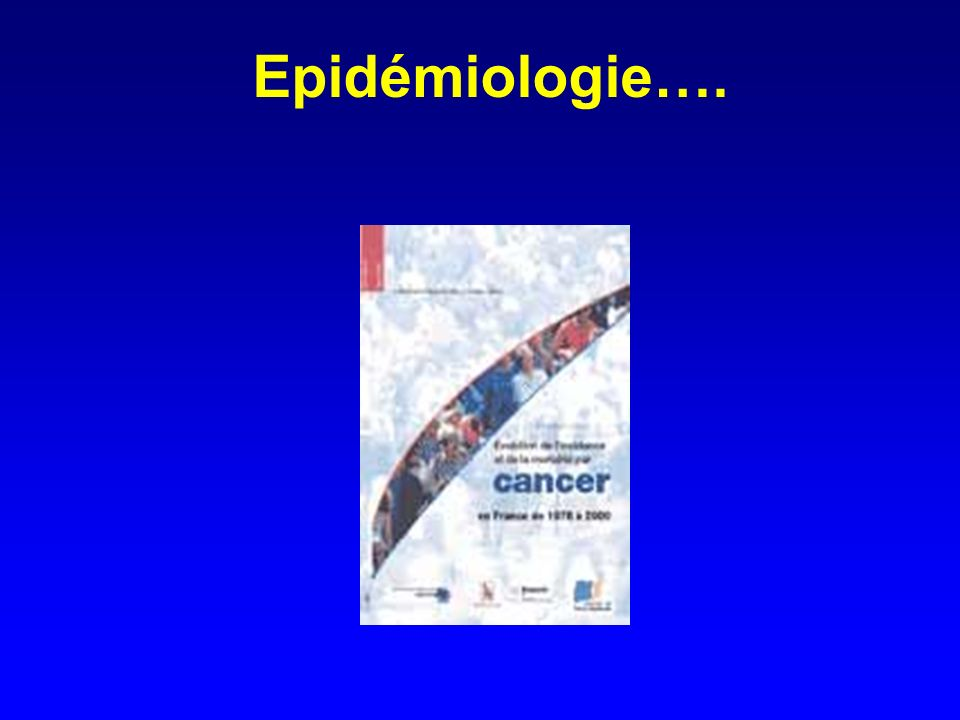 Epidémiologie….