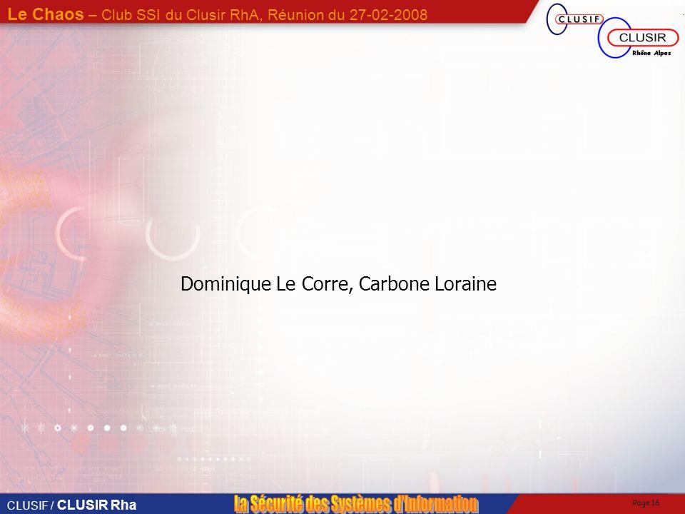 Dominique Le Corre, Carbone Loraine