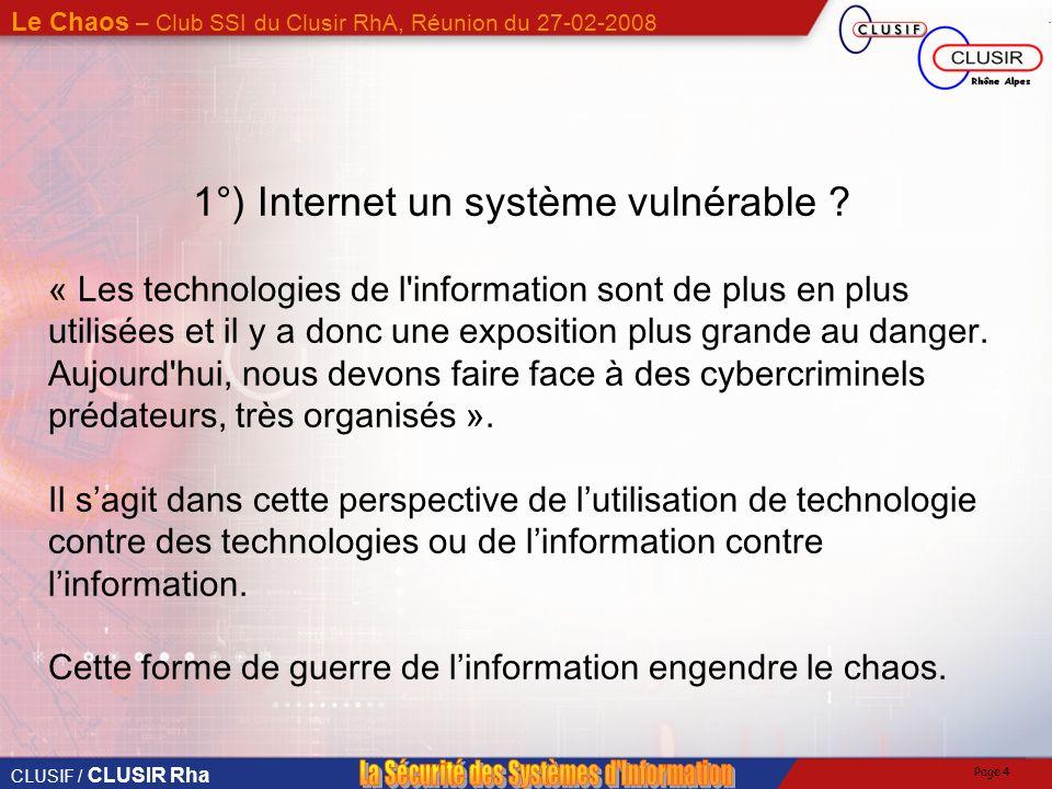 1°) Internet un système vulnérable