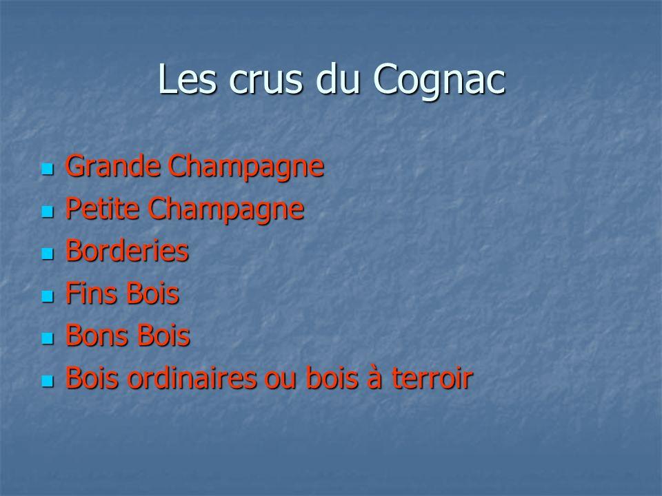 Les crus du Cognac Grande Champagne Petite Champagne Borderies