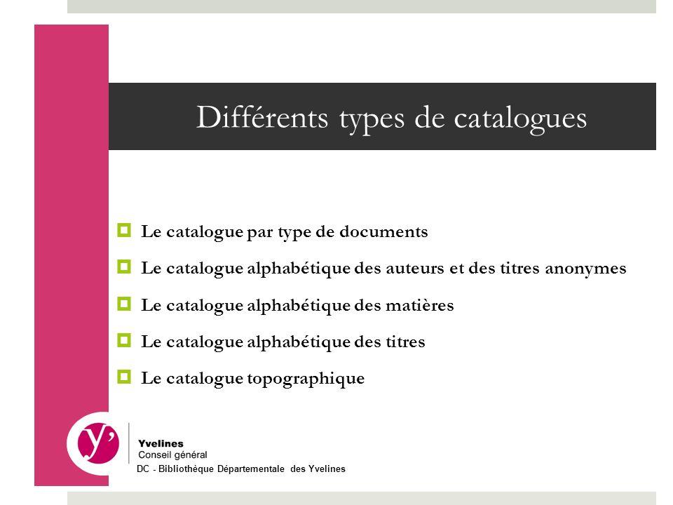 Différents types de catalogues