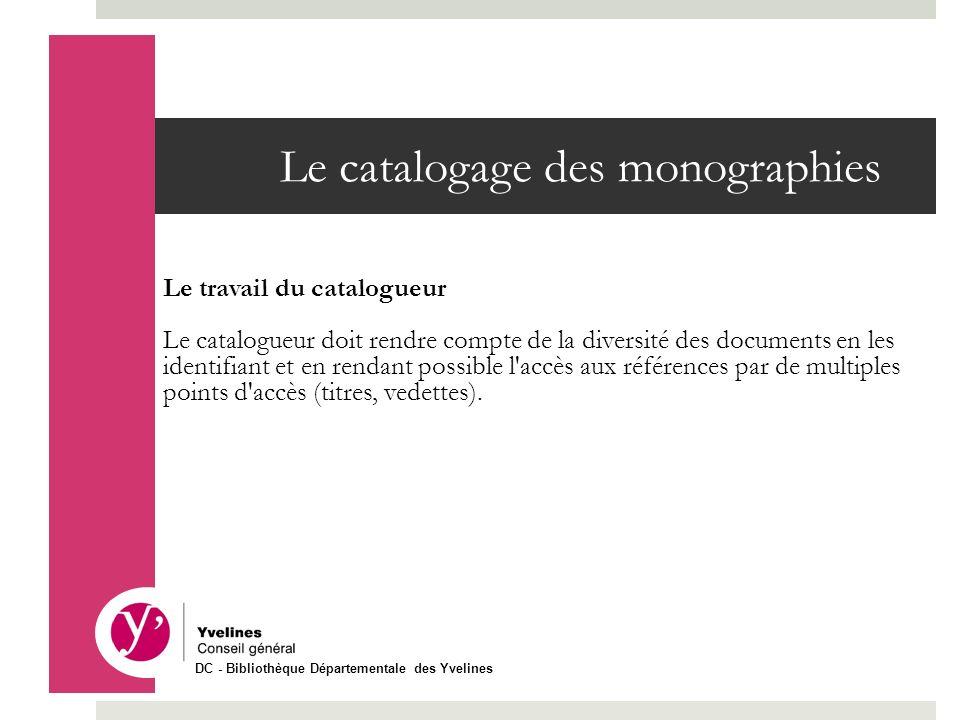 Le catalogage des monographies