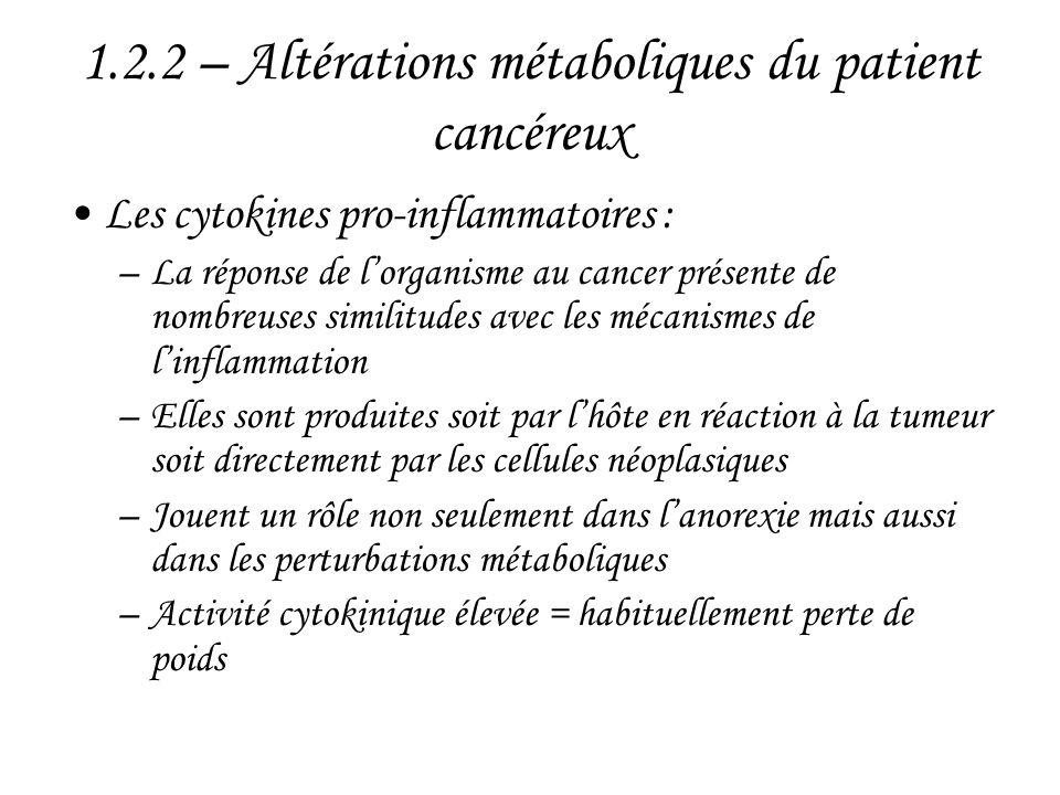 1.2.2 – Altérations métaboliques du patient cancéreux