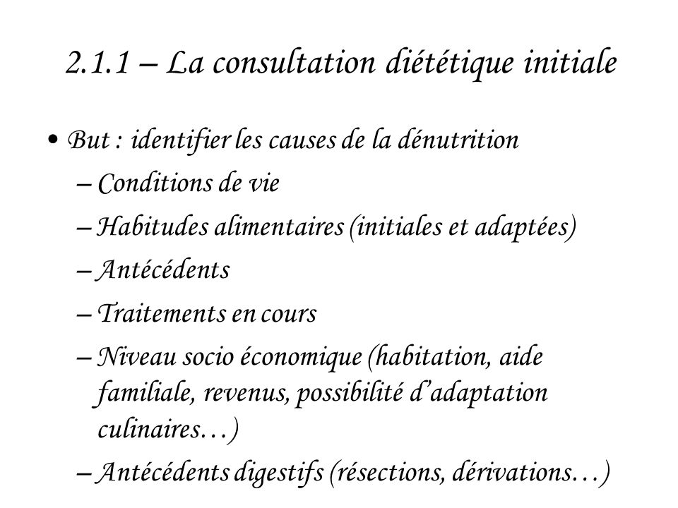 2.1.1 – La consultation diététique initiale