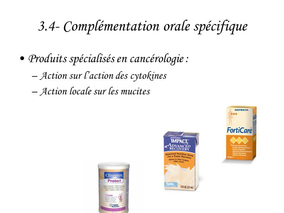 3.4- Complémentation orale spécifique