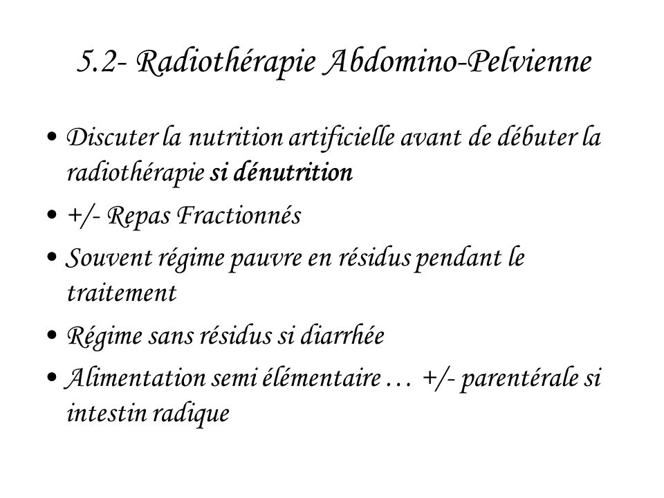 5.2- Radiothérapie Abdomino-Pelvienne