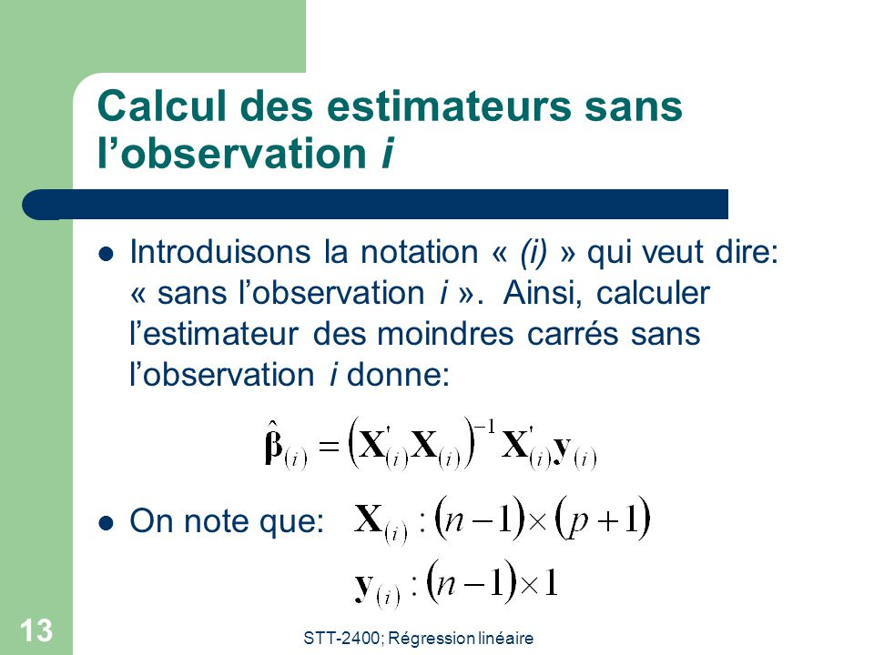 Calcul des estimateurs sans l'observation i