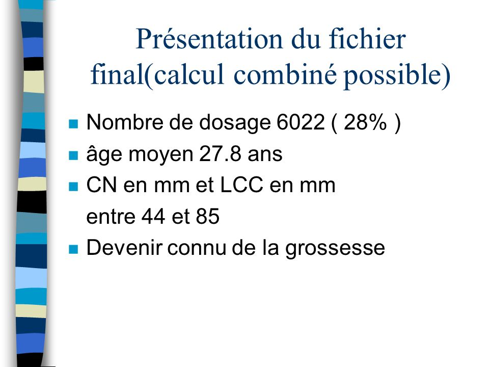 Présentation du fichier final(calcul combiné possible)