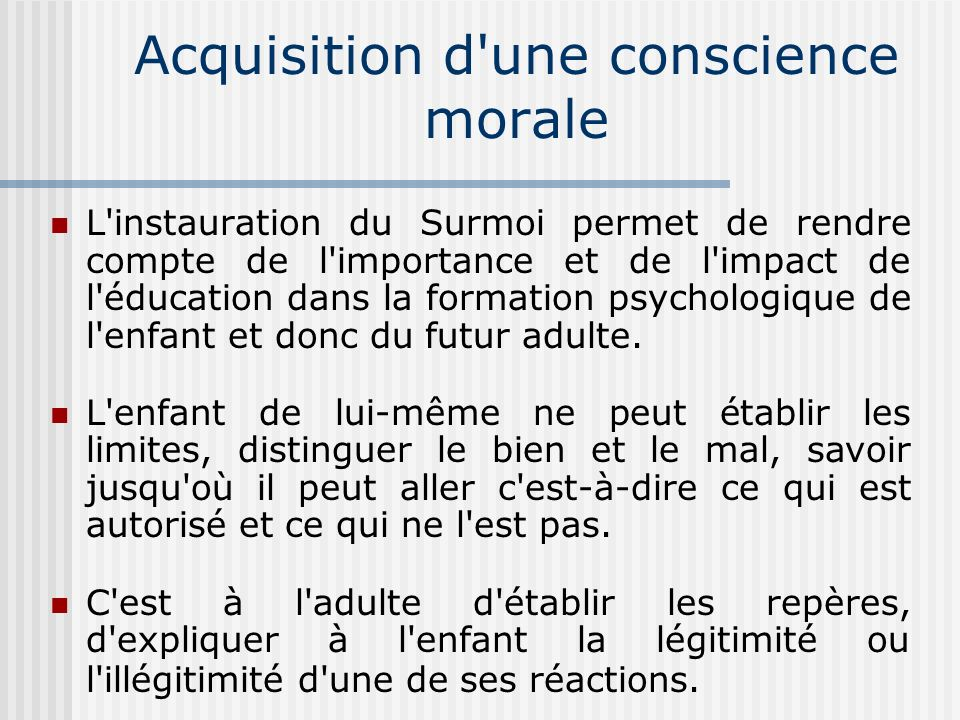 Acquisition d une conscience morale