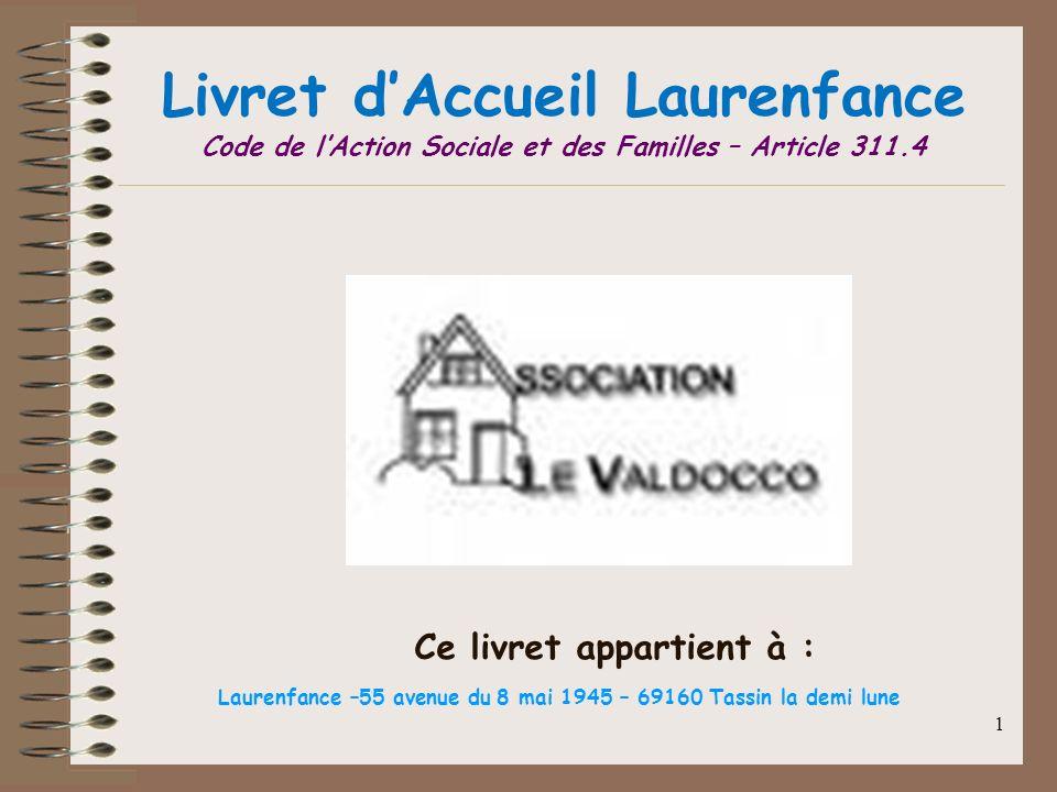 Livret d'Accueil Laurenfance Code de l'Action Sociale et des Familles – Article 311.4