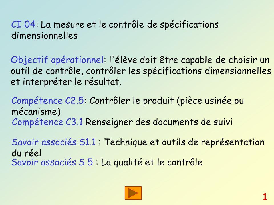 CI 04: La mesure et le contrôle de spécifications dimensionnelles