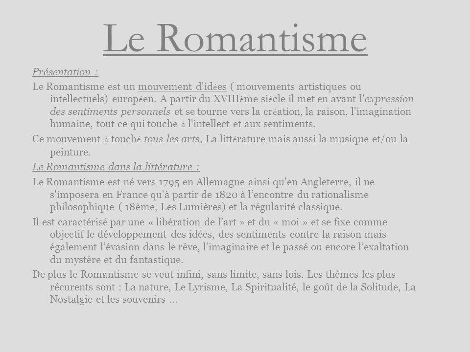 Le Romantisme Présentation :