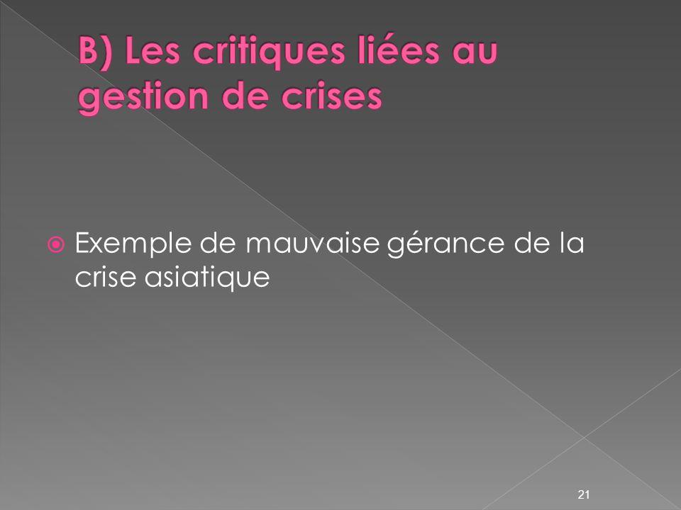 B) Les critiques liées au gestion de crises