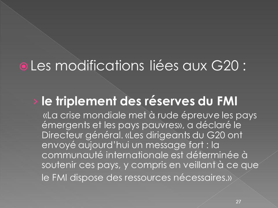 Les modifications liées aux G20 :