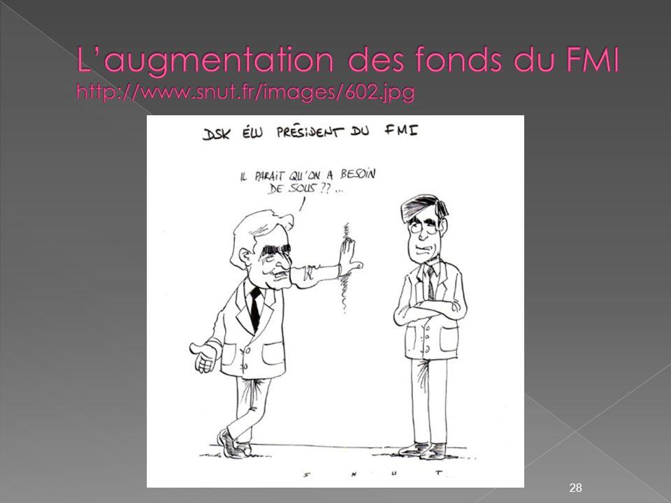 L'augmentation des fonds du FMI http://www.snut.fr/images/602.jpg