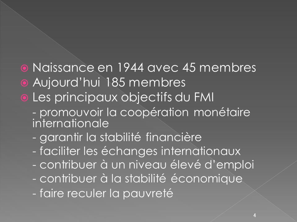 Naissance en 1944 avec 45 membres Aujourd'hui 185 membres