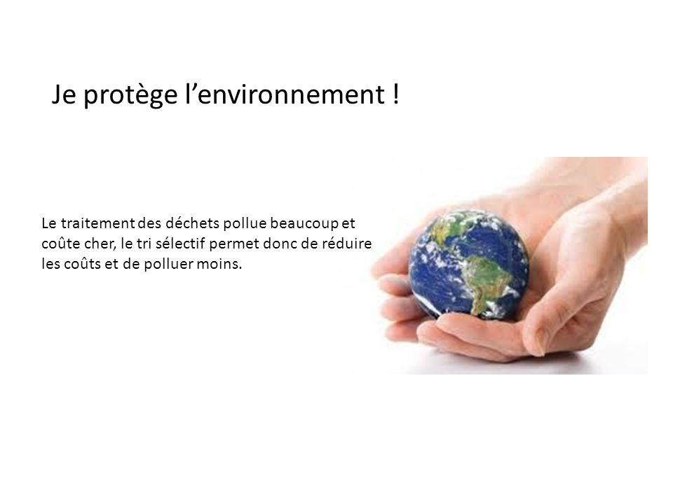 Je protège l'environnement !
