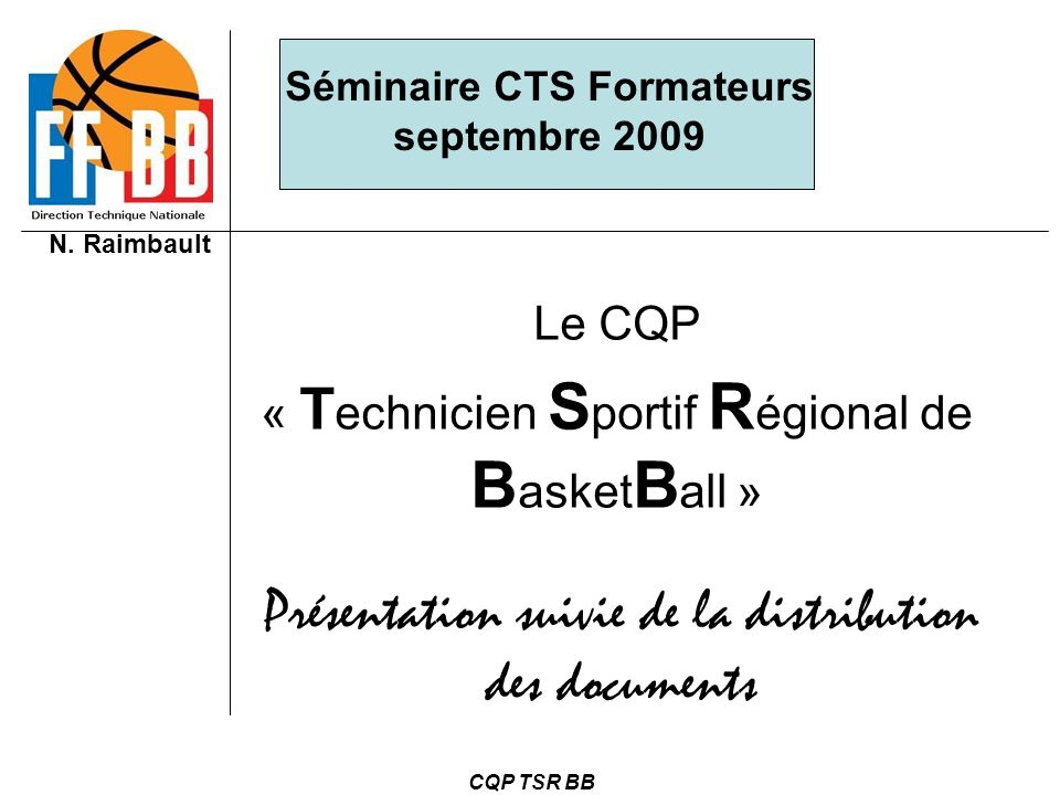 Le CQP « Technicien Sportif Régional de BasketBall »
