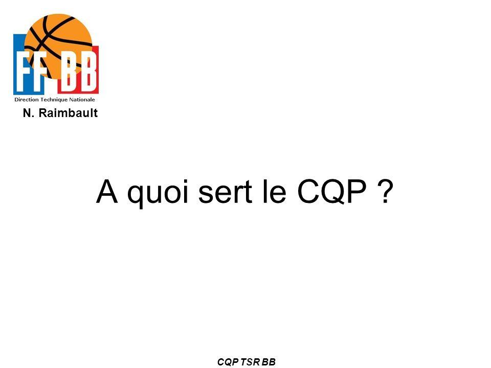A quoi sert le CQP CQP TSR BB
