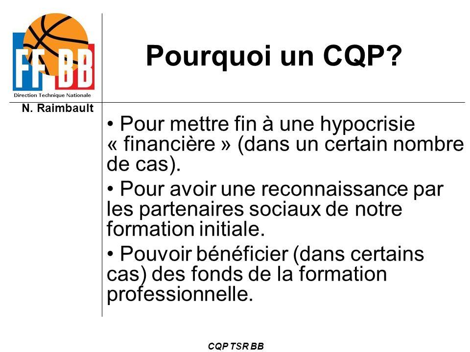 Pourquoi un CQP Pour mettre fin à une hypocrisie « financière » (dans un certain nombre de cas).