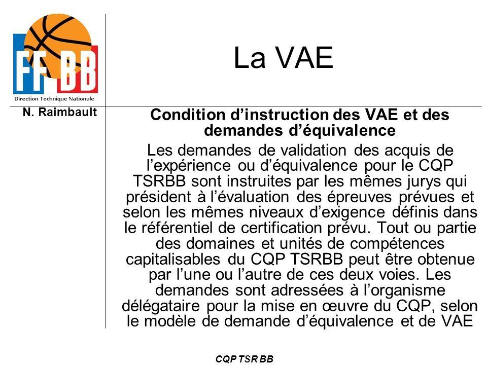 Condition d'instruction des VAE et des demandes d'équivalence