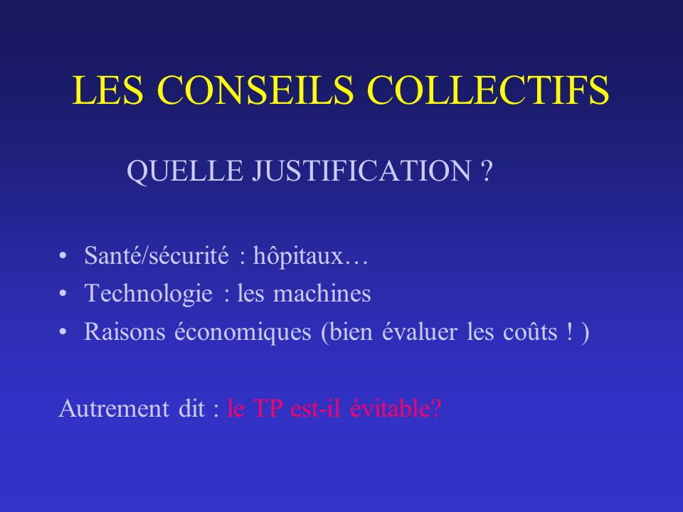 LES CONSEILS COLLECTIFS
