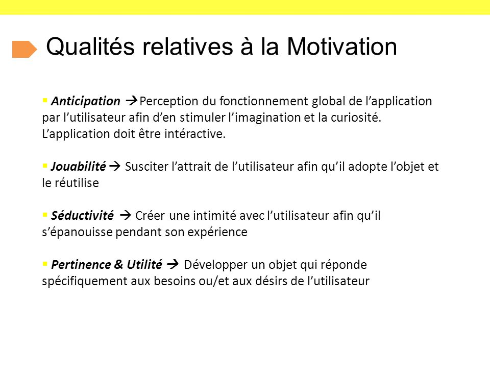 Qualités relatives à la Motivation