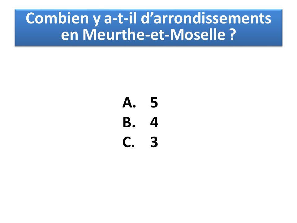 Combien y a-t-il d'arrondissements en Meurthe-et-Moselle