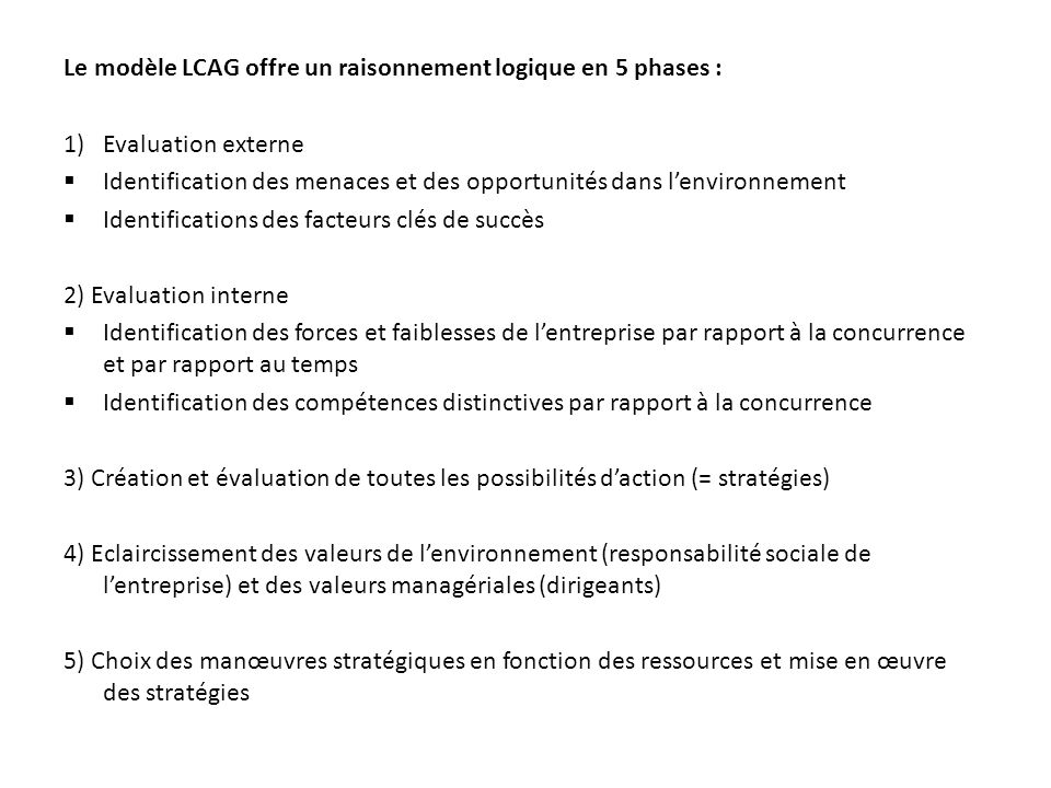 Le modèle LCAG offre un raisonnement logique en 5 phases :