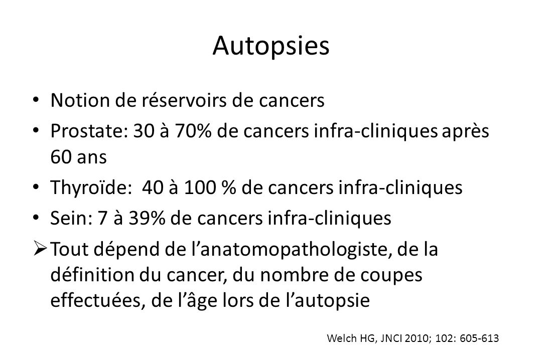 Autopsies Notion de réservoirs de cancers