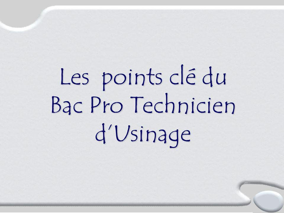 Bac Pro Technicien d'Usinage