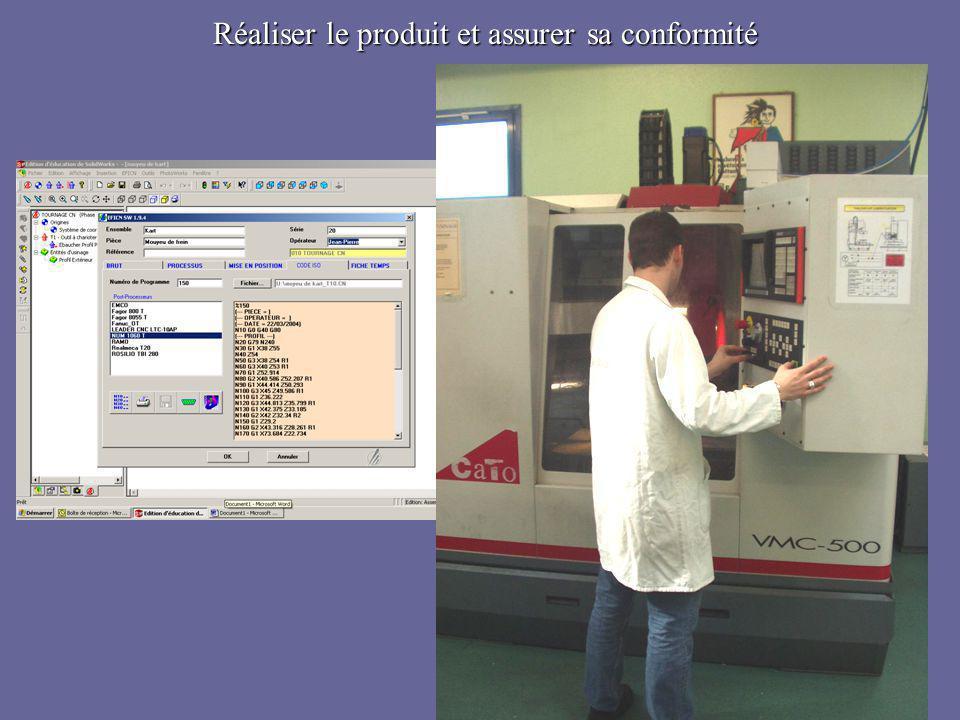 Réaliser le produit et assurer sa conformité