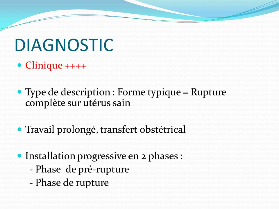DIAGNOSTIC Clinique ++++