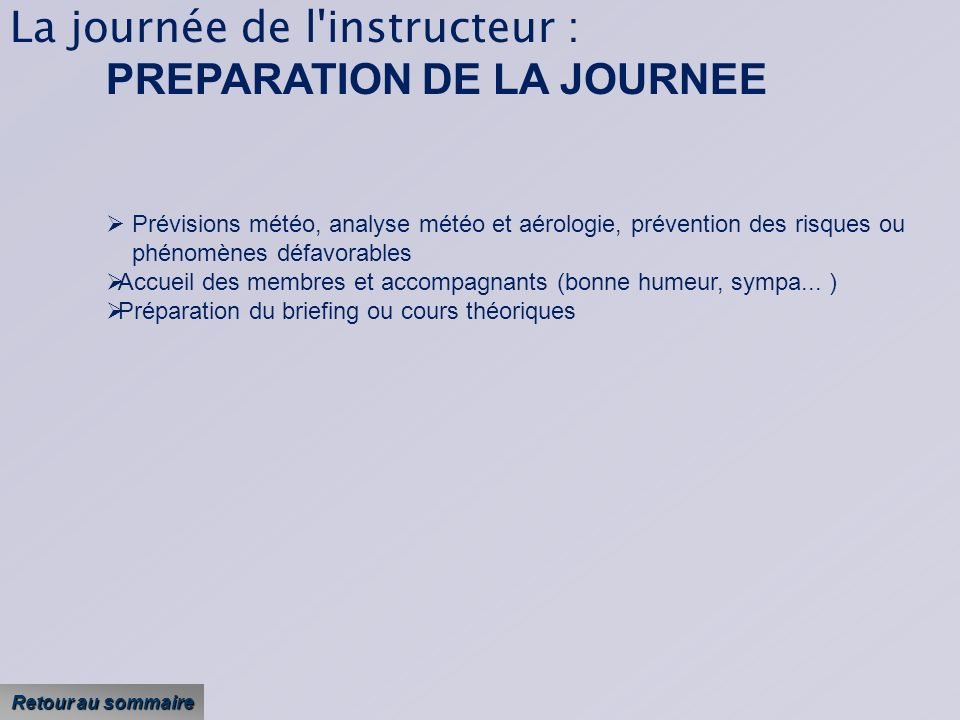 La journée de l instructeur : PREPARATION DE LA JOURNEE