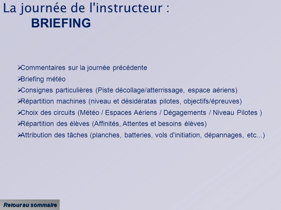 La journée de l instructeur : BRIEFING