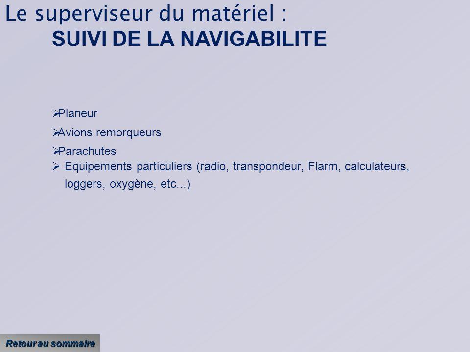 Le superviseur du matériel : SUIVI DE LA NAVIGABILITE