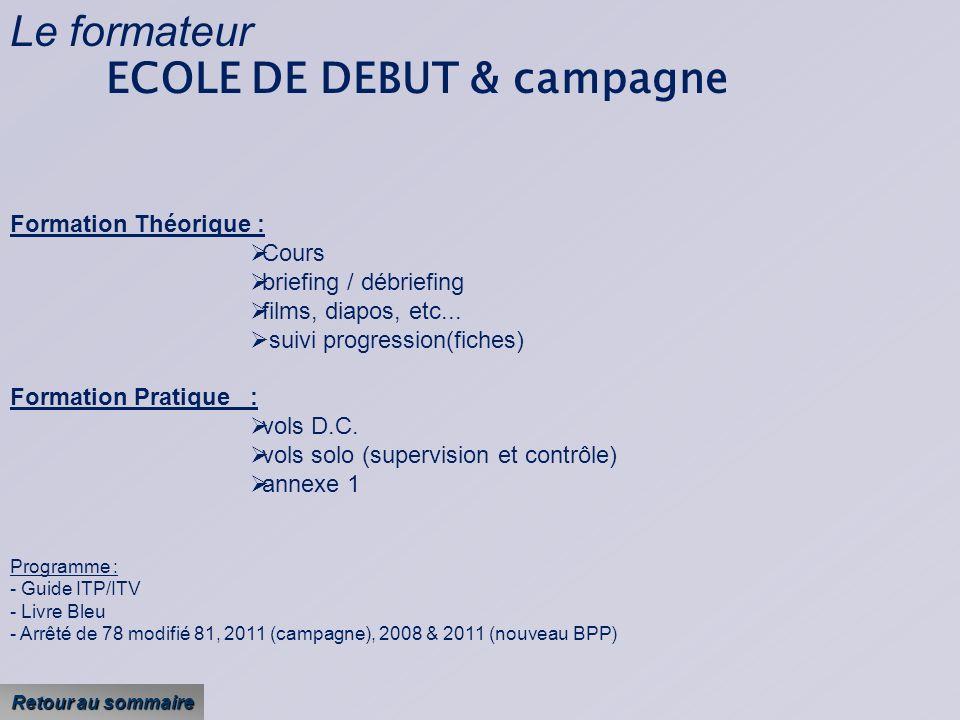 ECOLE DE DEBUT & campagne