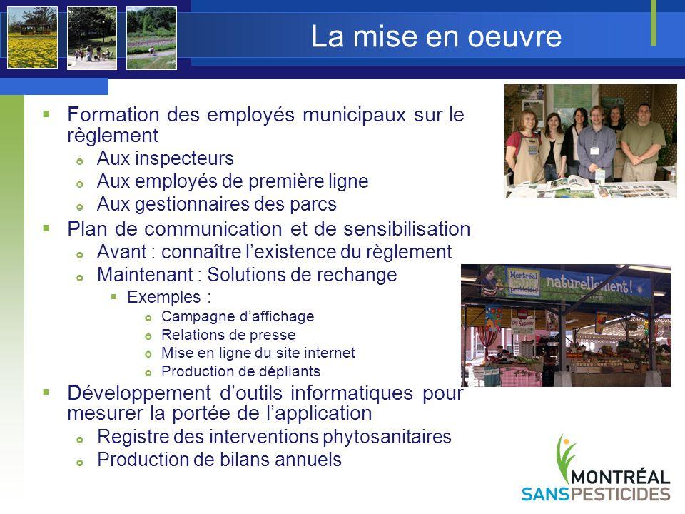 La mise en oeuvre Formation des employés municipaux sur le règlement