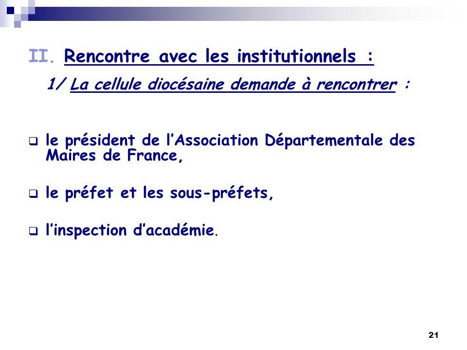 II. Rencontre avec les institutionnels :