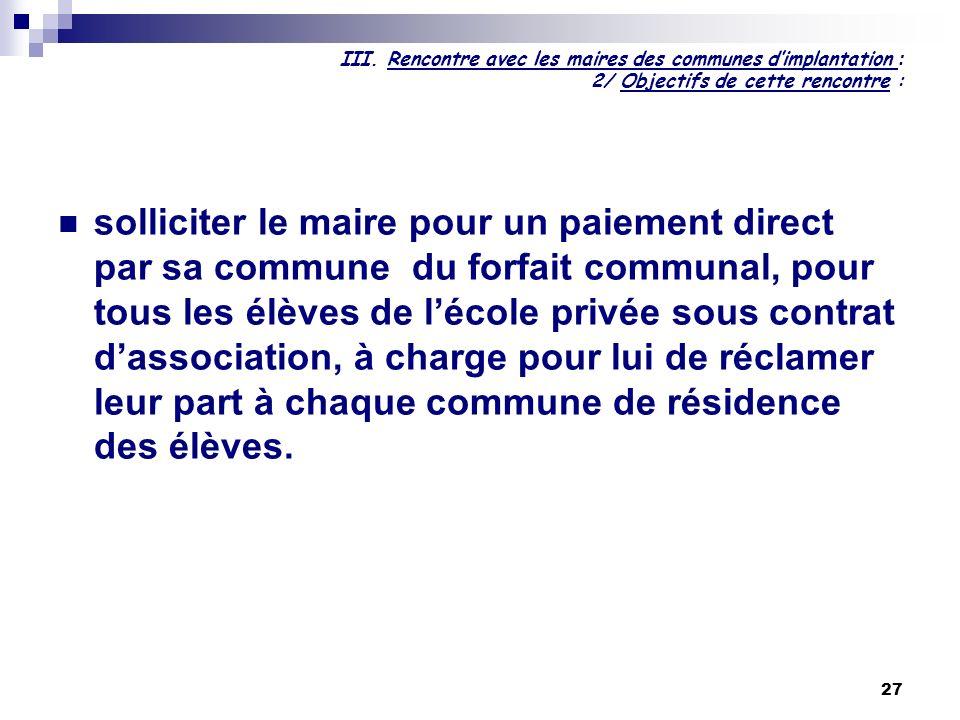 III. Rencontre avec les maires des communes d'implantation : 2/ Objectifs de cette rencontre :