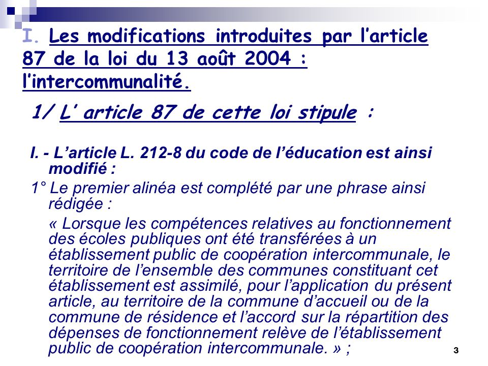 1/ L' article 87 de cette loi stipule :