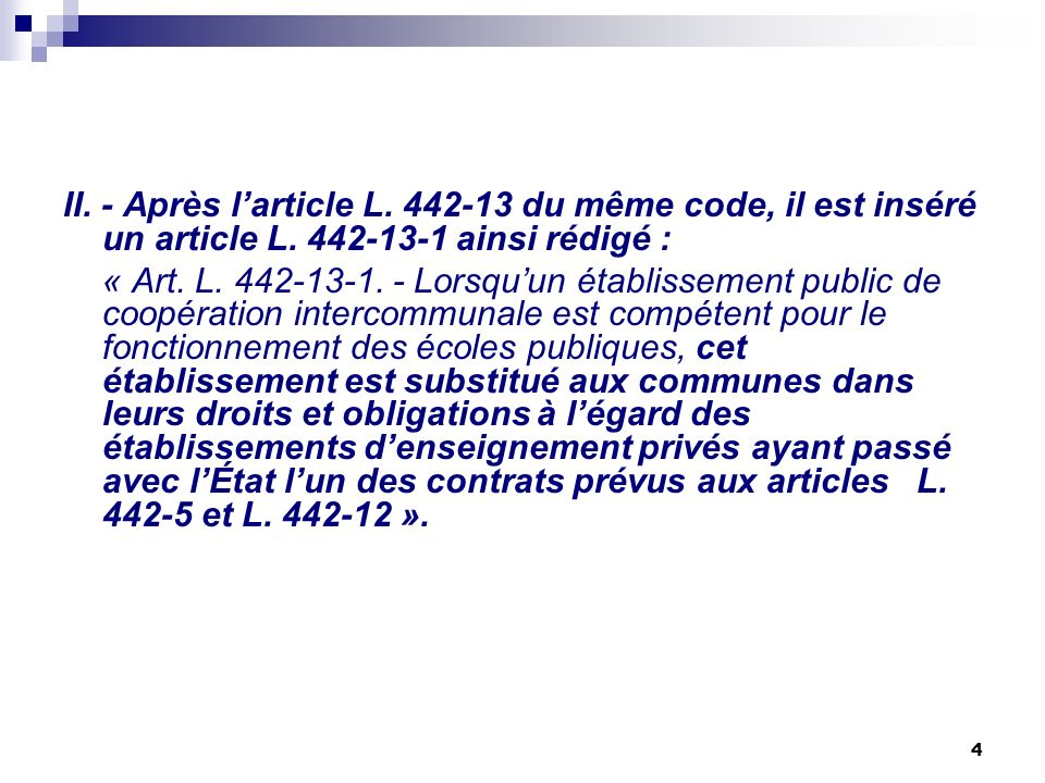 II. - Après l'article L. 442-13 du même code, il est inséré un article L. 442-13-1 ainsi rédigé :