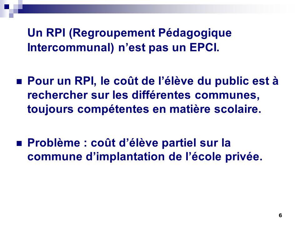Un RPI (Regroupement Pédagogique Intercommunal) n'est pas un EPCI.