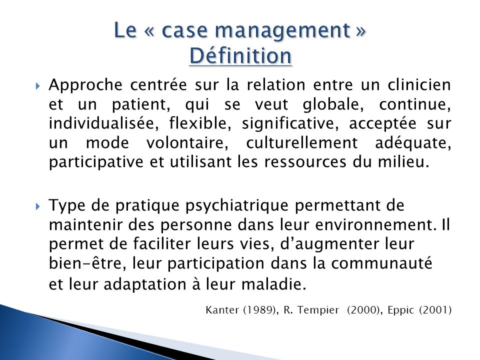 Le « case management » Définition