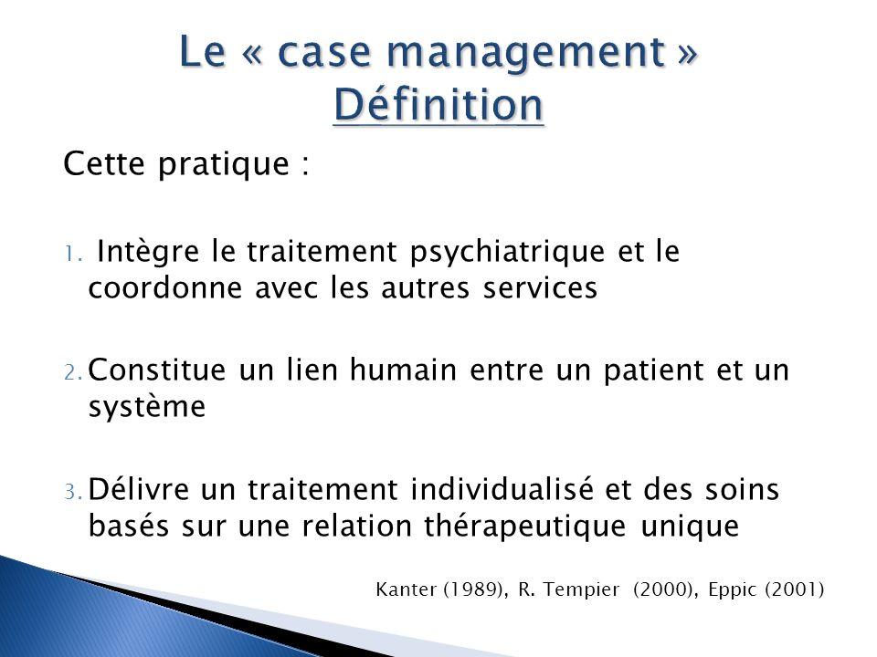 Le « case management » Définition