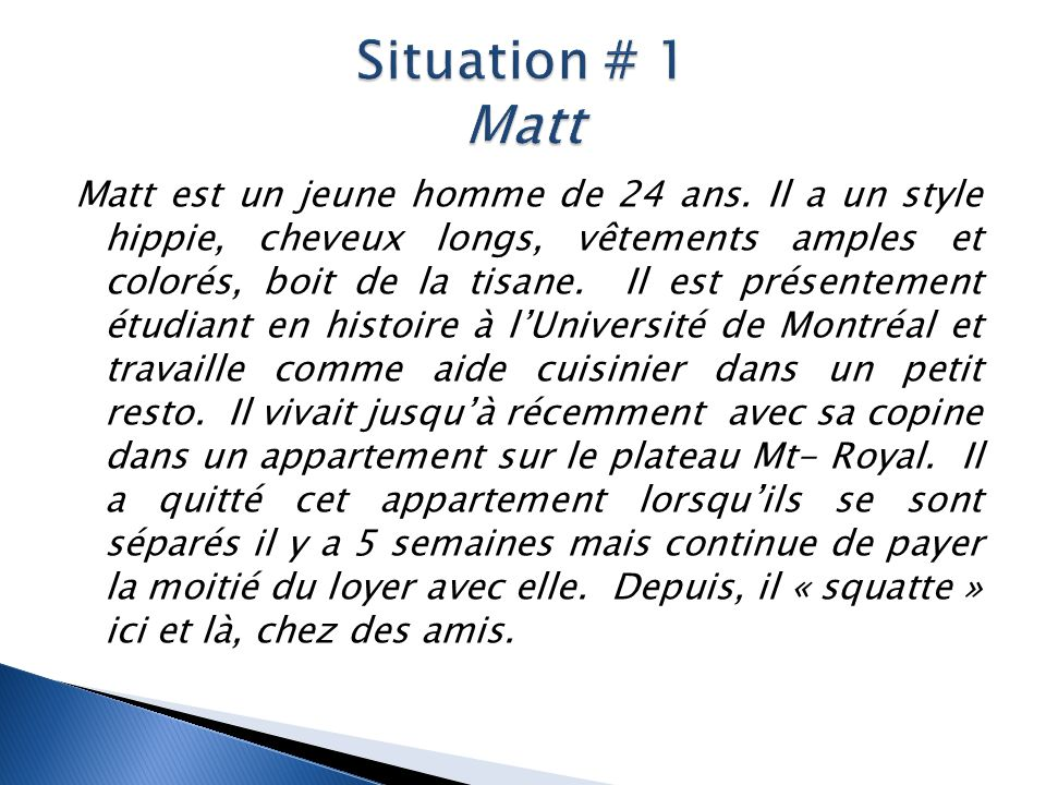 Situation # 1 Matt